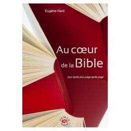"""""""Au coeur de la Bible"""" par Eugène Tard"""