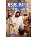 """""""Jésus, Marie et les autres"""" par Patrick Boulin"""
