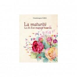 """""""La maturité, la clé d'un mariage heureux"""" par Charlemagne Sobia"""