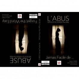 """l'abus/ Abuse"" par Menge M. Abana Eka-Abila"