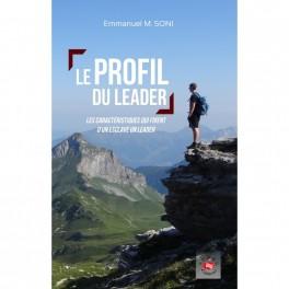 """""""Le profil du leader"""" par Emmanuel M. Soni"""