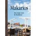 """""""Makarios ou en route vers le bonheur"""" par Manfred Engeli"""