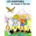 """Les aventures de Claude et Martine"""" par Samuel et Hélène Grosjean"""