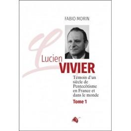 """Lucien Vivier - Tome 1"" par Fabio Morin"