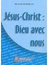 """""""Jésus-Christ : Dieu avec nous - Dossier vivre No 23"""" par Jacques Blandenier"""