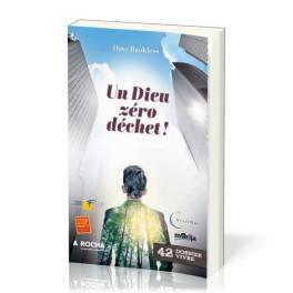 """""""Un Dieu, zéro déchets - Dossier Vivre No 42"""" par Dave Brookless"""