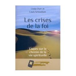 """""""Les crises de la foi - Dossier vivre No 32"""" par Linda Oyer et Louis Schweitzer"""