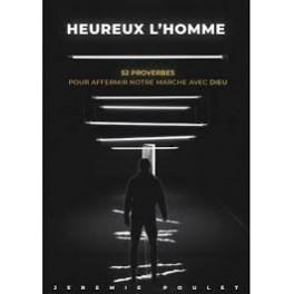 """""""Heureux l'homme"""" par Jérémie Poulet"""
