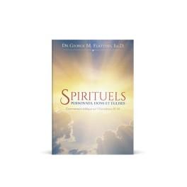 """""""Spirituels: personnes, dons et églises"""" par Georges M. Flattery"""