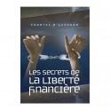 """""""les secrets de la liberté financière"""" par Chantal N'Guessan"""