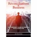 """""""Réconciliations et business"""" par Jean-Pierre Cauhapé"""