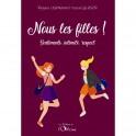 """""""Nous les filles! Sentiments, intimité, respect"""" par régula Lehmann et Pascal Gläser"""