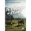 """""""De l'alpage à l'exil"""" par Getrud Gasser"""