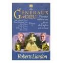 """""""Les généraux de Dieu: Pourquoi certains ont réussi et d'autres ont échoués"""" (volume 1) par Roberts Liardon"""
