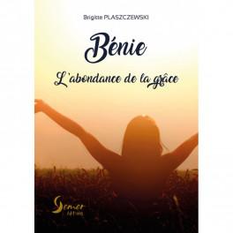 """Bénie - l'abondance de la grâce"" par Brigitte Plaszczewski"