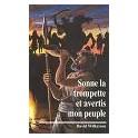 """""""Sonne la trompette et avertit mon peuple"""" par David Wilkerson"""