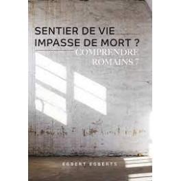 """Sentier de vie, impasse de mort?"" par Egbert Egberts"