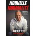 """""""Nouvelle normalité"""" par John Lindell"""