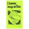 """""""L'homme, image de Dieu"""" par F. H. Burke et J. Gloaguen"""