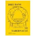 """""""Dieu dans le Tabernacle"""" par F. H. Burke et J. Gloaguen"""