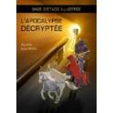 """""""L'Apocalypse décrypté"""" par Alain Maximin"""