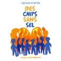 """Des chips sans sel"" par Virginie Gutknecht"