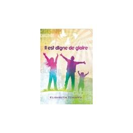 """""""Il est digne de gloire"""" par Elisabeth Tchaffa"""