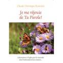 """Je me réjoui de ta parole"""" par Claude Véronique Rouvière"""