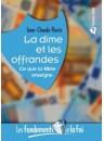 """""""La dîme et les offrandes"""" par Jean-Claude Florin"""