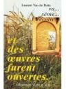 """""""Et des oeuvres furent ouvertes"""" par Laurent Van de Putte"""
