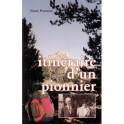 """""""Itinéraire d'un pionnier"""" par Franck Pommier"""