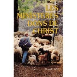 """""""Les ministères, dons de Christ"""" par Donald Gee"""