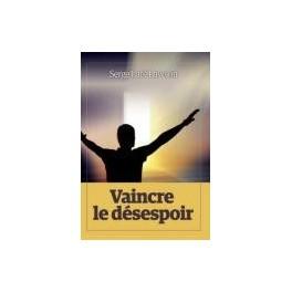 """""""Vaincre le désespoir"""" par Serge Laté Lawson"""