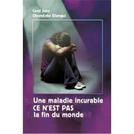 """""""Une maladie incurable, ce n'est pas la fin du monde"""" par Caryl Sisto et Obondoko Ellangui"""