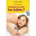 """""""Comment ça vient les bébés"""" par le prof Henri Joyeux"""
