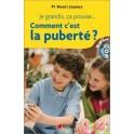 """""""Comment c'est la puberté?"""" par le prof Henri Joyeux"""