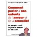 """""""Comment parler de l'amour et de la sexualité?"""" par le prof Henri Joyeux"""