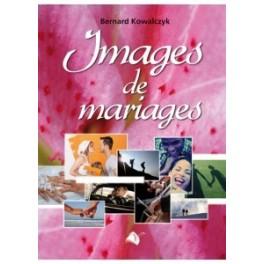 """Images de mariages"" par Bernard Kowalczyk"