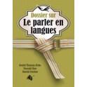 """""""Dossier sur le parler en langues"""" par André Thomas-Bres, Donald Gee, Harold Horton"""