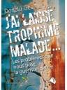 """""""J'ai laissé Trophime malade"""" par Donald Gee"""