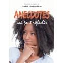 """Anecdotes qui font réfléchir"" par A. Thomas-Bres"