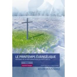 """""""Le printemps évangélique"""" par Kevin Rousseau"""