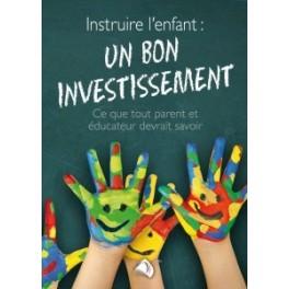 """""""Instruire l'enfant: un bon investissement"""""""