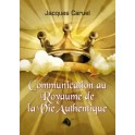 """Communication au Royaume de la Vie authentique"" par Jacques Caruel"