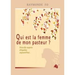 """""""Qui est la femme de mon pasteur?"""" par Raymonde Fo"""