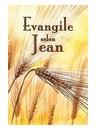 """Evangile selon Jean"""
