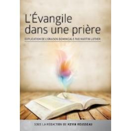 """""""L'évangile dans une prière"""" par Kevin Rousseau"""