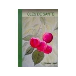 """""""Clés de santé"""" par Lainel Sylvaine"""