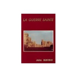 """La guerre sainte"" par John Bunyan"