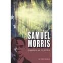 """""""Samuel Morris, l'audace de la prière"""" par Whalin W. Terrcy"""